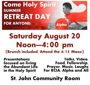 Alpha Retreat Day ad AUgust